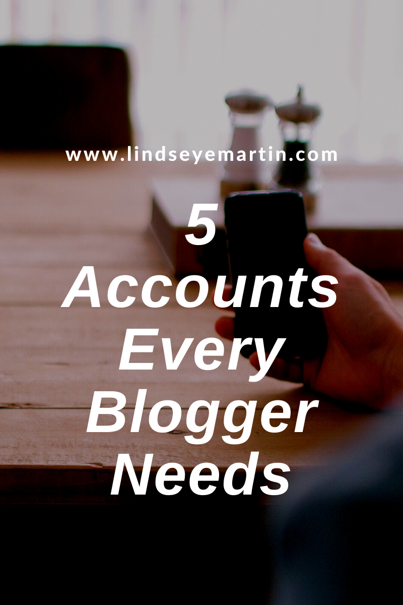 5 Accounts Every Blogger Needs.png